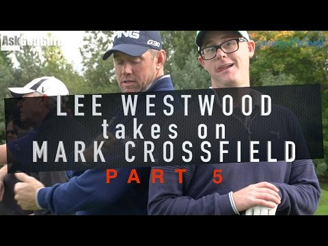 Lee Westwood Takes On Mark Crossfield Part 5