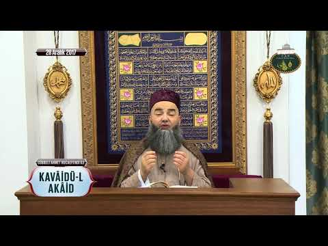 Cübbeli Ahmet Hoca ile Kavâidü-l Akâid Dersleri 1. Bölüm 28 Aralık 2017