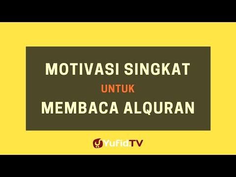 Motivasi Singkat untuk Membaca Al Quran – Poster Dakwah Yufid TV