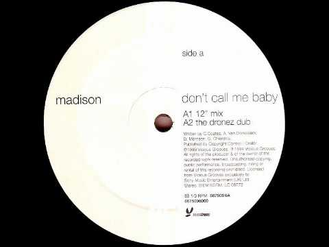 Madison Avenue - Don't Call Me Baby (Original Mix)