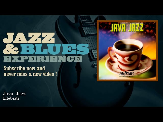 Lifebeats - Java Jazz