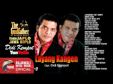 DIDI KEMPOT - LAYANG KANGEN (HOUSE JAWA KOPLO) - Official Video