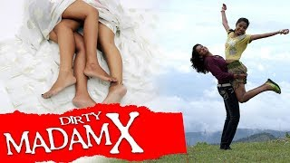 Hindi Movies Official Trailer 2016     DIRTY MADAM X    Latest Bollywood Movie   Hindi Trailer 2016