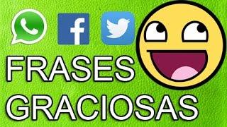 Estados Y Frases Para WhatsApp - Facebook - Twitter - Graciosas #20