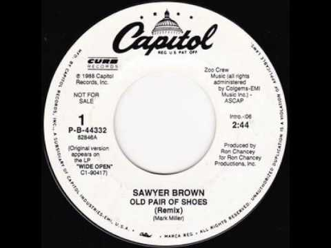 Sawyer Brown - Old Pair of Shoes