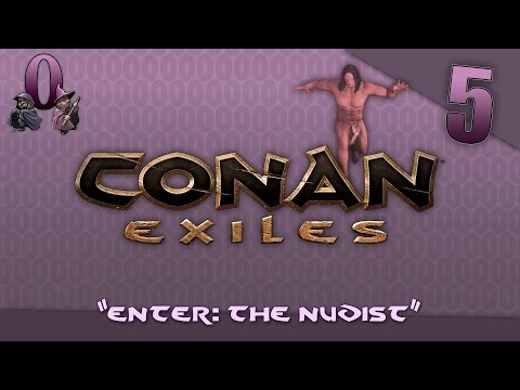 Let's Play Conan Exiles Co-Op: Episode 5 - Enter: The Nudist thumbnail