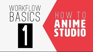 How to Anime Studio: Workflow Basics: Character Animation: Episode 1