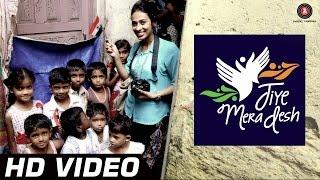 Jiye Mera Desh Video Song