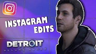 DBH Instagram Edits (Detroit: Become Human)