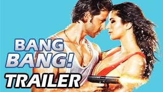 Bang Bang Theatrical Trailer ft Hrithik Roshan & Katrina Kaif RELEASES