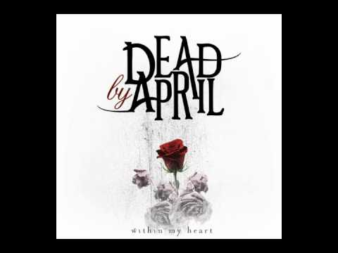Dead By April - Unhateable