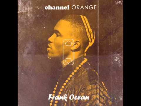 Frank Ocean - Channel Orange (full album)