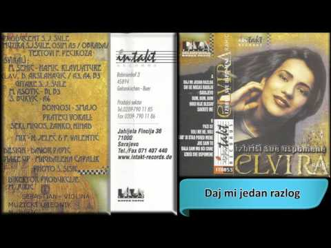 Elvira Rahic - Daj mi jedan razlog - (Audio 1998) HD