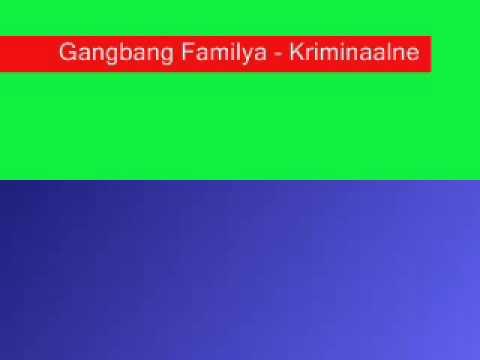 Gangbang Familya Kriminaalne