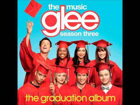 Glee The Graduation Album - 11. Glory Days