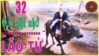 32 Điều cần thận trọng và ghi nhớ Lão Tử dạy người đời để cuộc sống luôn suôn sẻ và thuận lợi