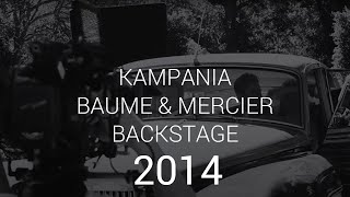 Baume & Mercier - Life is about moments - making of