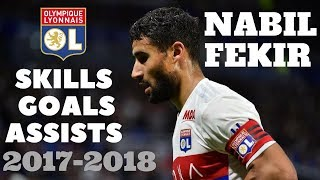 Nabil Fekir 2017 ● Skills, Goals & Assists OL    HD