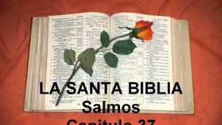 Salmos. Capitulo 37.