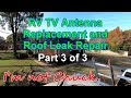 RV TV Antenna Replacement and Roof Leak Repair, Part 3