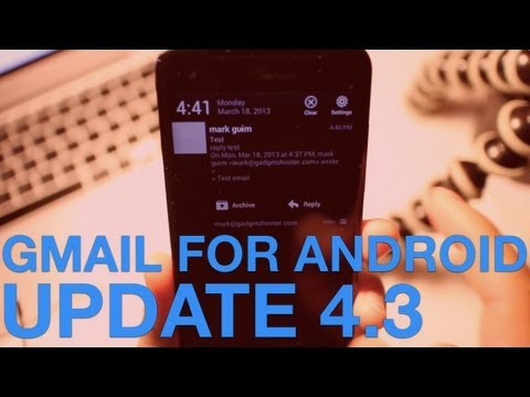 Gmail Update 4.3 for Android Comes with Notification Actions