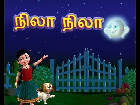 Nila Nila Odi Vaa - Tamil Rhymes 3d Animated video