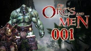 Let's Play Of Orcs And Men #001 - Die Blutkiefer rücken aus! [deutsch] [720p]