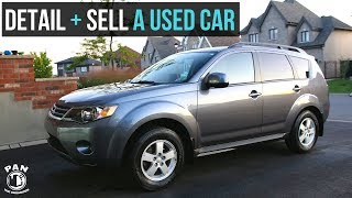 HOW TO DETAIL AND SELL A USED CAR !!!  (FULL CAR DETAIL)