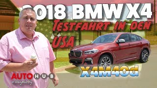 BMW X4 2018 / Test / Review / Reportage aus den USA