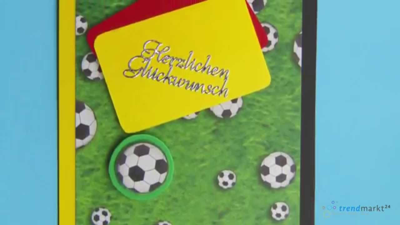 Fußball Karte - Grußkarten selber basteln   trendmarkt24 ...