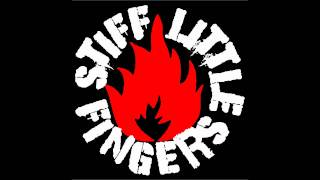 Watch Stiff Little Fingers Is That What You Fought The War For video