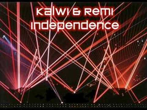 Kalwi & Remi Independence Music Videos