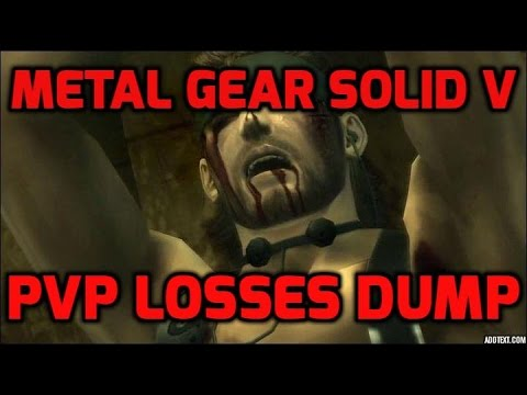 Massive PvP Losses Dump l Metal Gear Solid V: The Phantom Pain (FOB)