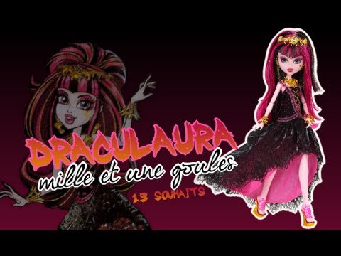 Monster High - Review de Draculaura 13 souhaits / Mille et une Goules (Haunt the Casbah)