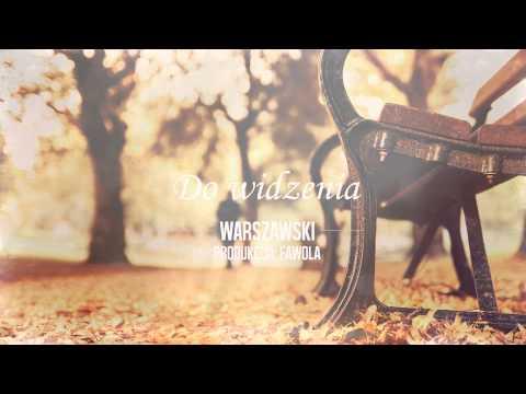 Warszawski - Do Widzenia (prod. Fawola)