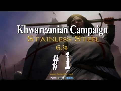 Stainless Steel 6.4 - Destroy Mongols As Khwarezmians - Part 1 video