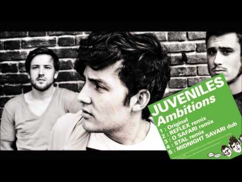 JUVENILES - Ambitions (Midnight Savari Dub)