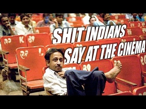 Shit Indians Say at the Cinema