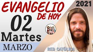 Download lagu Evangelio de Hoy Martes 02 de Marzo de 2021 | REFLEXIÓN | Red Catolica
