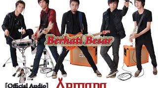 download lagu Armada - Berhati Besar gratis