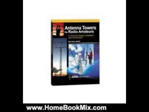 Home Book Summary: Antenna Towers for Radio Amateur by Arrl