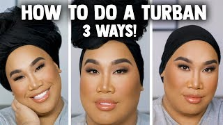 How I Tie my Turban | PatrickStarrr