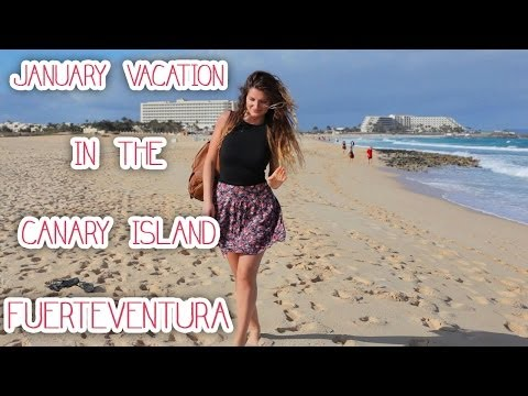 Our 2014 January Vacation in the Canary Island Fuerteventura