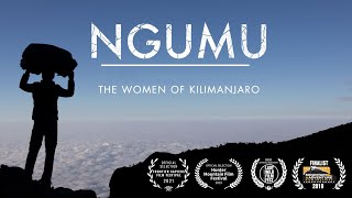 NGUMU - THE PORTERS OF KILIMANJARO