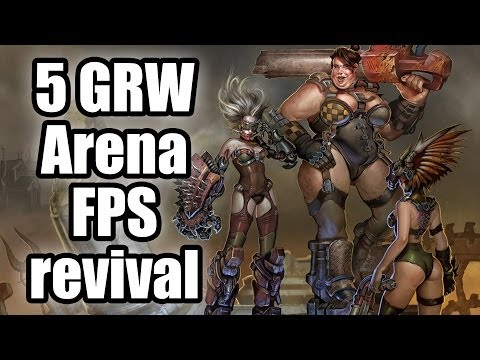 Five good reasons why - Arena FPS needs a revival