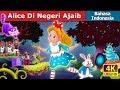 Alice Di Negeri Ajaib | Dongeng anak | Kartun anak | Dongeng Bahasa Indonesia