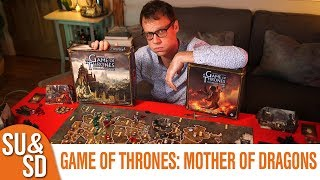 Game of Thrones and Mother of Dragons expansion - Shut Up & Sit Down Review