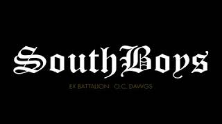 SouthBoys - Ex Battalion x O.C Dawgs (Official Audio)
