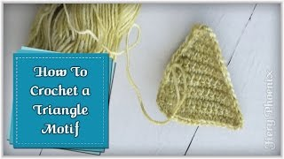 How to Crochet Triangle Motif :: by Babs at MyFieryPhoenix