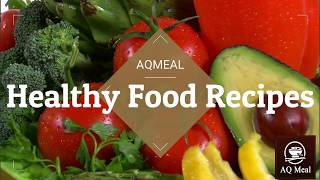 Healthy Cooking Recipes | Healthy cooking | healthy Diet Recipes